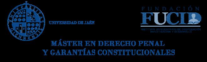 MÁSTER EN DERECHO PENAL Y GARANTÍAS CONSTITUCIONALES